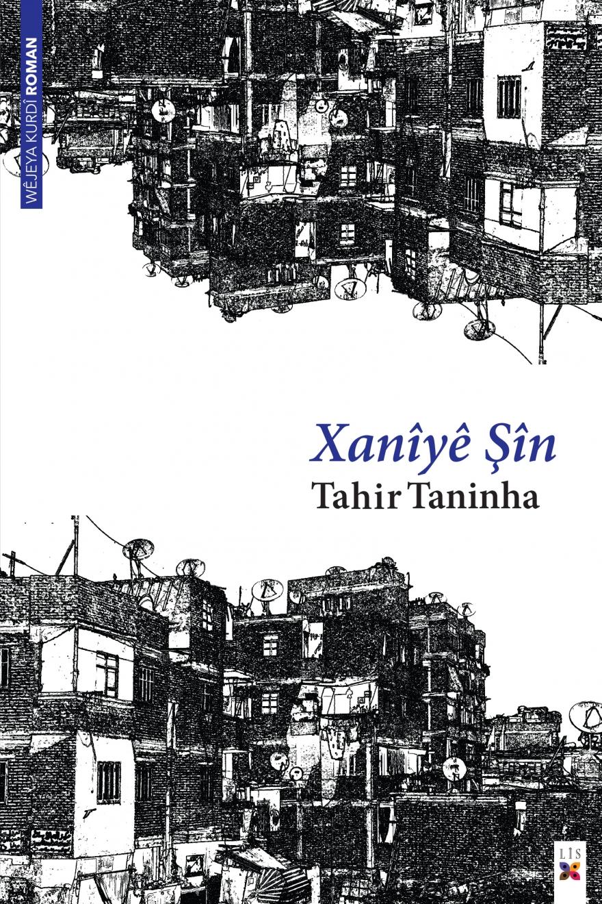 """"""" Xanîyê Şîn """"a Tahir Taninha Derçû"""